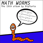 PLAY Math Worms BipTunia