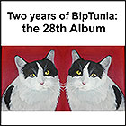 PLAY TWO YEARS OF BIPTUNIA: THE 28TH ALBUM