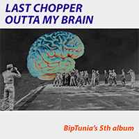 Last Chopper Outta My Brain album download