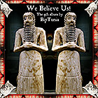 play album We Believe Us